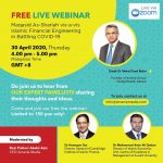 Free Live Webinar: Maqasid As-Shariah vis-a-vis Islamic Financial Engineering in Battling Covid-19